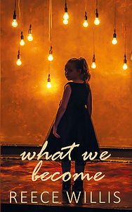 What We Become - Reece Willis - book genre travel psychological literary fiction