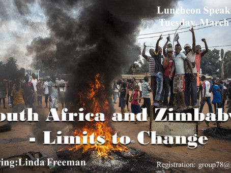 The Group of 78 Luncheon Speaker Series: South Africa and Zimbabwe - Limits to Change