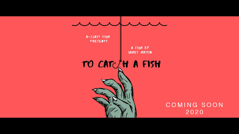 SHORT FILM | TO CATCH A FISH
