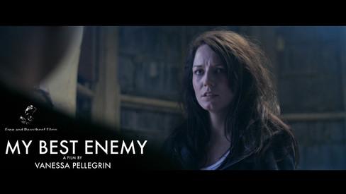 SHORT FILM | MY BEST ENEMY