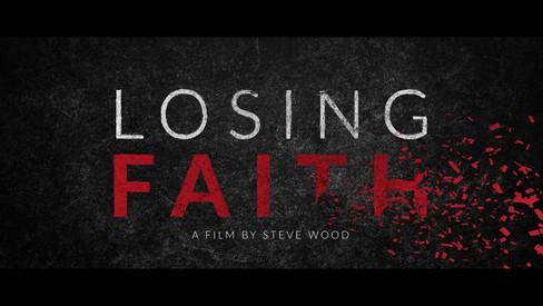 COMING SOON | LOSING FAITH