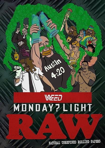 Monday ? Light Raw.
