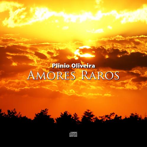 Amores Raros, Canção de Plinio Oliveira