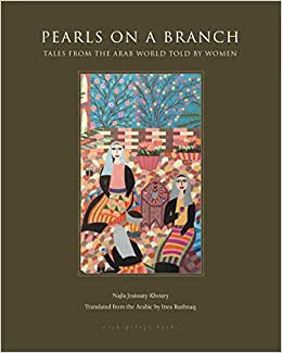 Pearls on a Branch: Oral Tales by Najla Jraissaty Khoury