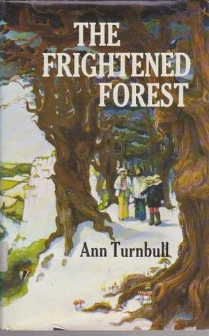 The Frightened Forest by Ann Turnbull