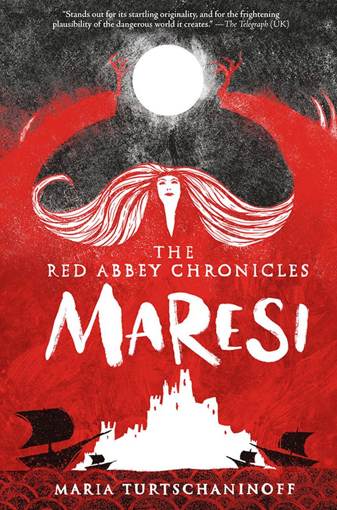 Maresi: The Red Abbey Chronicles by Maria Turtschaninoff