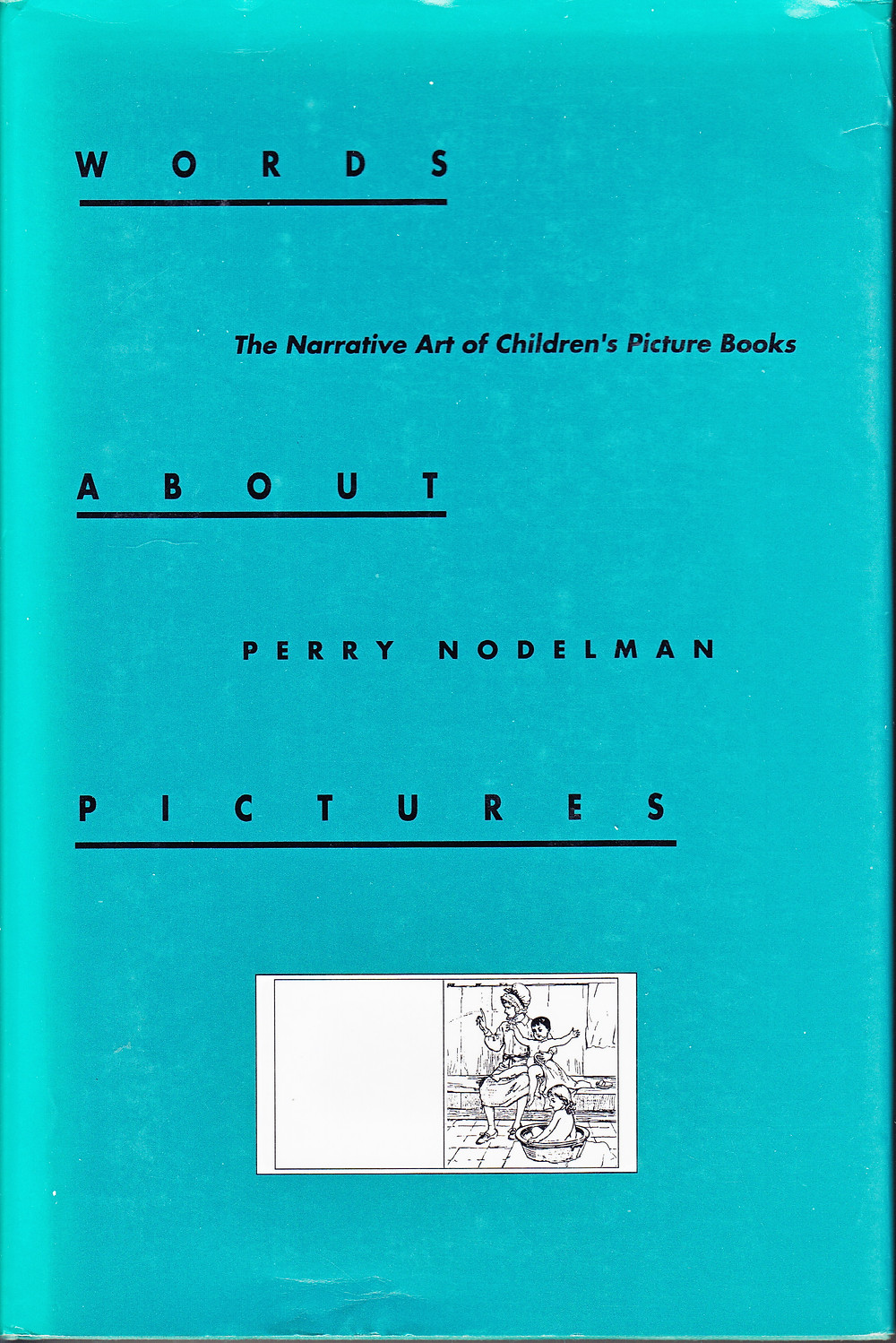 Perry Nodelman's Words About Pictures