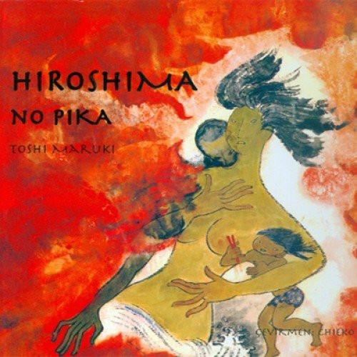 Hiroshima no pika by Toshi Maruki
