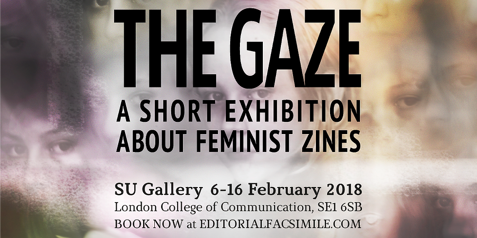 THE GAZE - A short exhibition about feminist zines