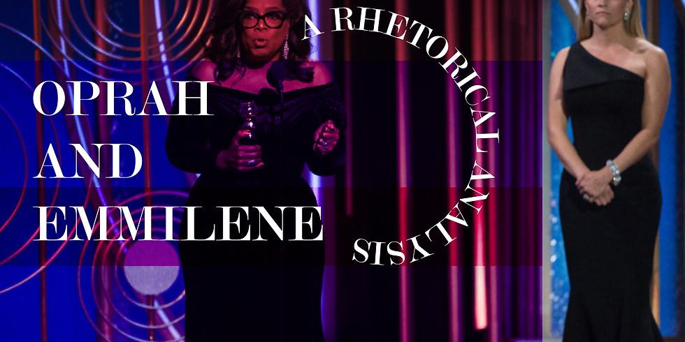 Oprah and Emmilene - A rhetorical analysis