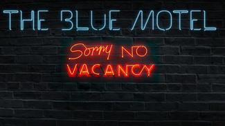 The Blue Motel