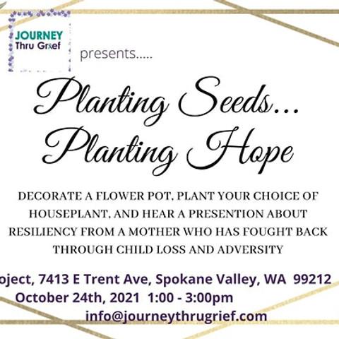 Planting Seeds...Planting Hope