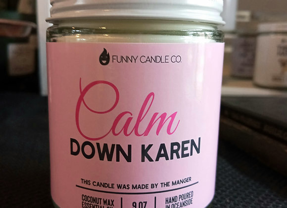 Coconut wax candle- Calm down Karen