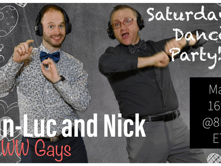 Saturday Dance Party with Jean-Luc and Nick
