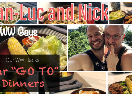 "Our WW Hacks: Our ""GO TO"" Dinners"