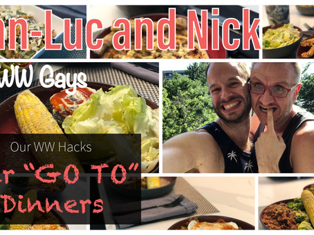 """Our WW Hacks: Our """"GO TO"""" Dinners"""
