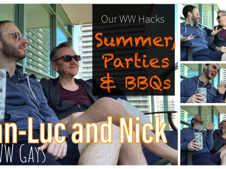 Our WW Hacks: Summer, Parties & BBQs