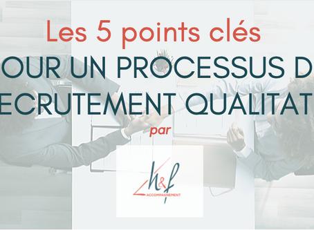 5 Points incontournables pour un processus de recrutement qualitatif