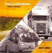 Tino Gomes _ Disco Vida Aventureira - 2013