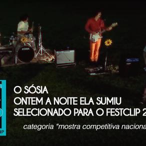 """""""Ontem a noite"""" selecionado para o FestClip 2018"""