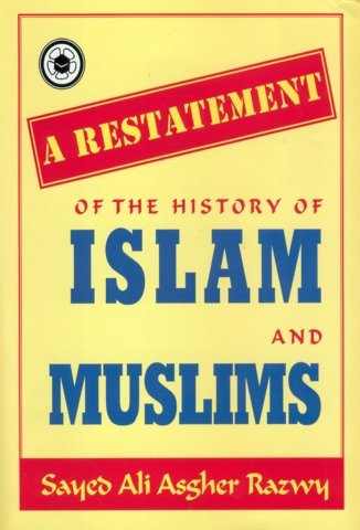 A Restatement of the History of Islam and Muslims P/B