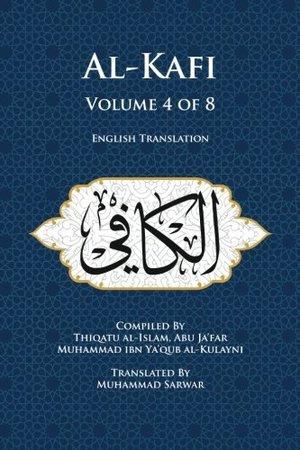 Usul al-Kafi Vol: 4