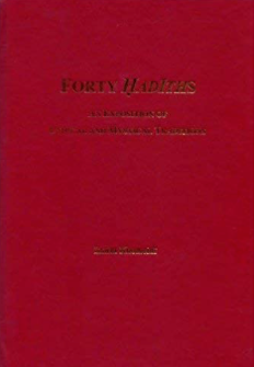 Forty Hadiths: An Exposition on Ethical and Mystical Traditions H/C