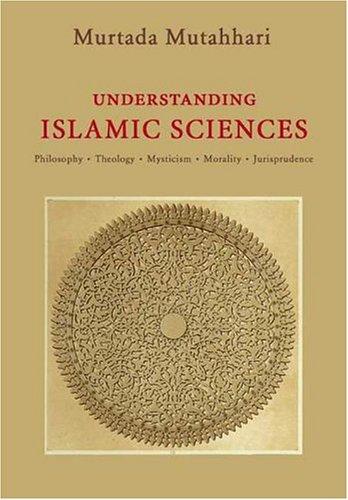 Understanding Islamic Sciences