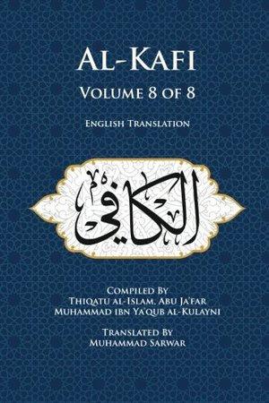 Usul al-Kafi Vol: 8