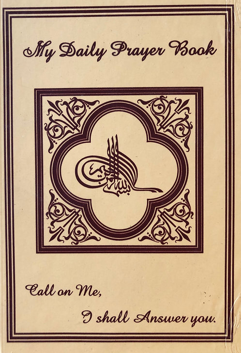 My Daily Prayer Book (Call on me, I shall answer you)
