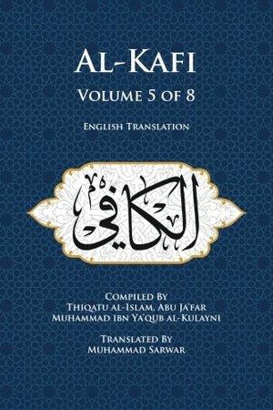 Usul al-Kafi Vol: 5