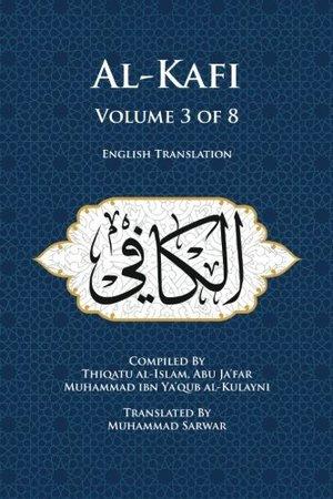 Usul al-Kafi Vol: 3