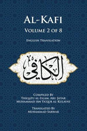 Usul al-Kafi Vol: 2