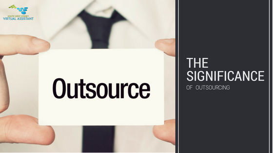 The Significance of Outsourcing | Virtual Assistant Sydney