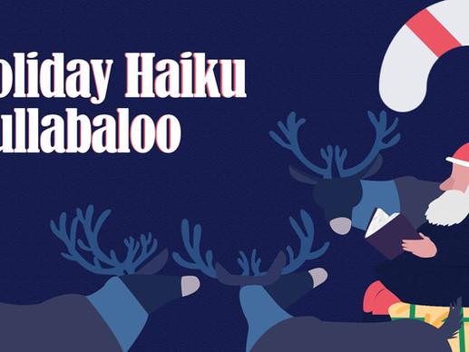 Holiday Haiku Hullabaloo Contest | Poetry Contest