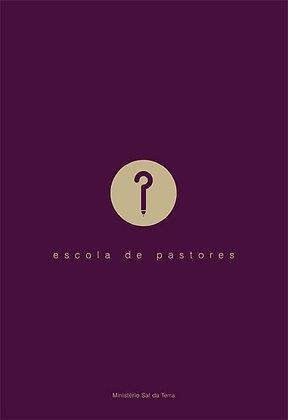 ESCOLA DE PASTORES 2013