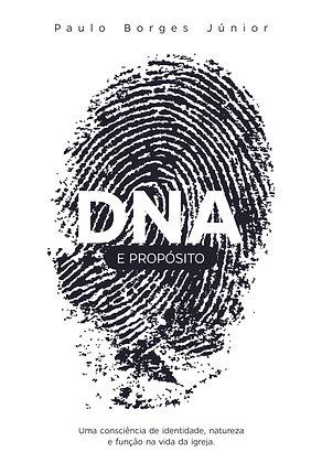 DNA E PROPÓSITO