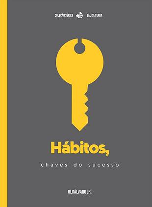 Hábitos, chaves do sucesso