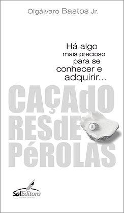 CAÇADORES DE PÉROLAS