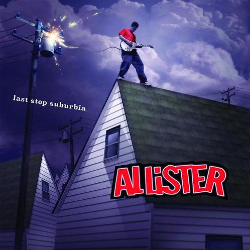 "Allister ""Last Stop Suburbia"" Vinyl"