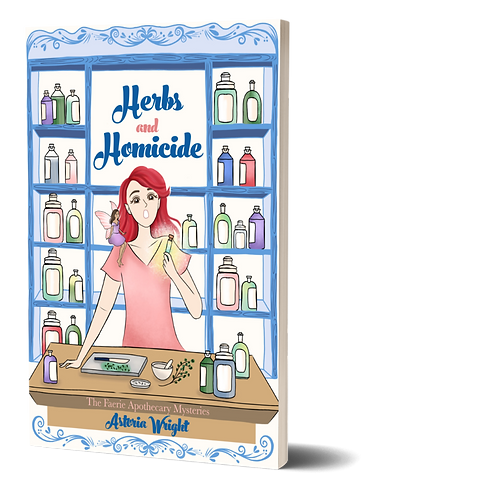 Herbs and Homicide: The Faerie Apothecary Mysteries Book 1