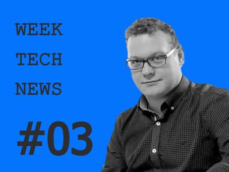 Week tech news #3
