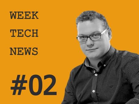 Week tech news #2
