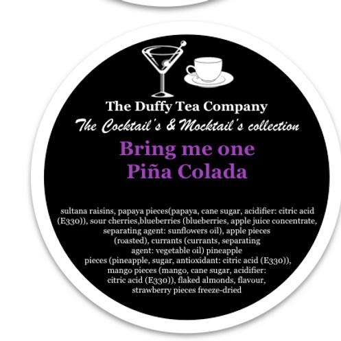 Bring me one Pina Colada