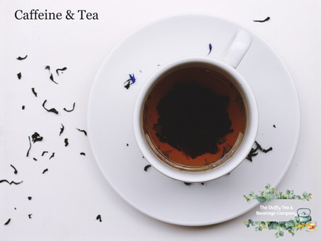 Tea Leaves and Caffeine - for the Cautious or the Cravers.