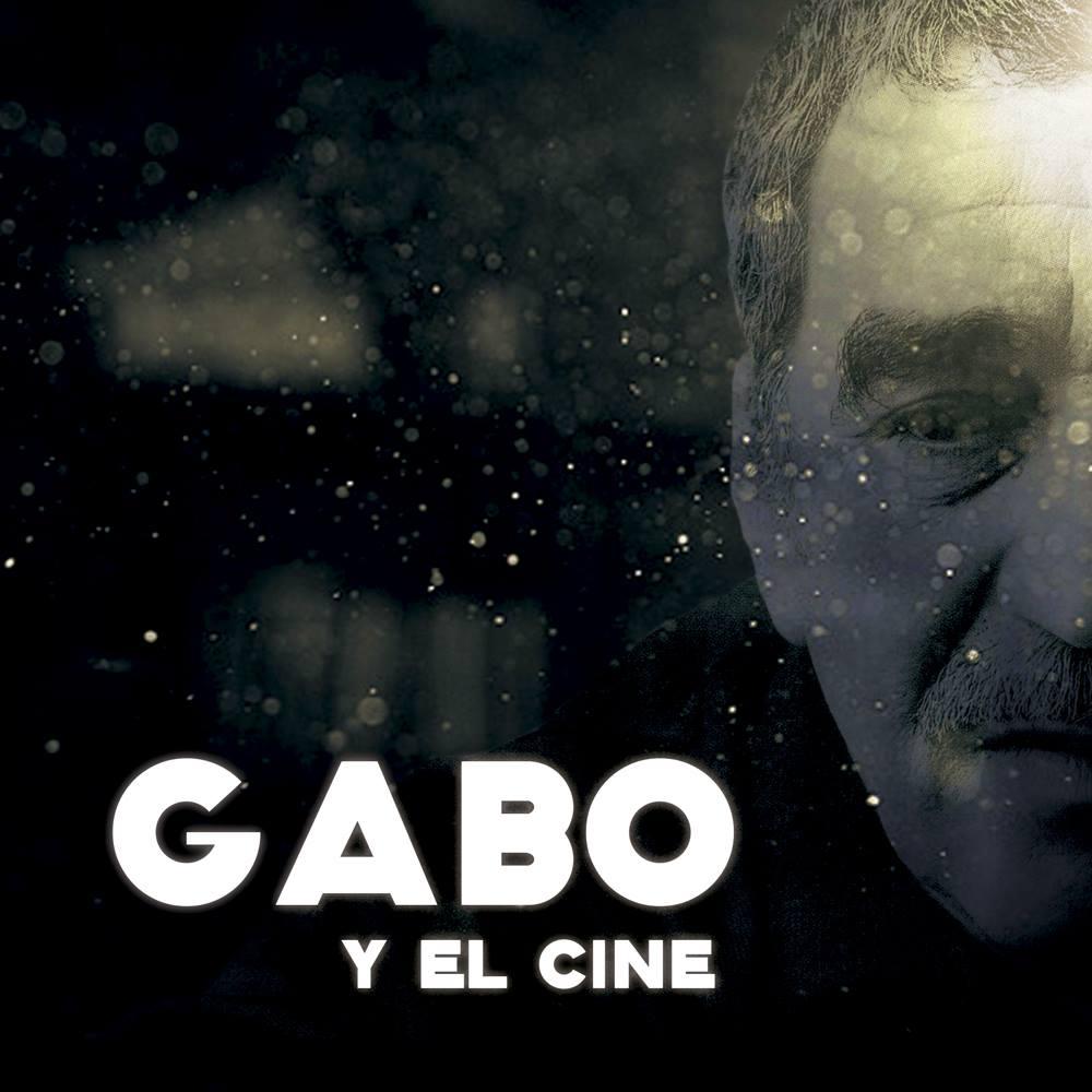 Cartel Gabo y el cine