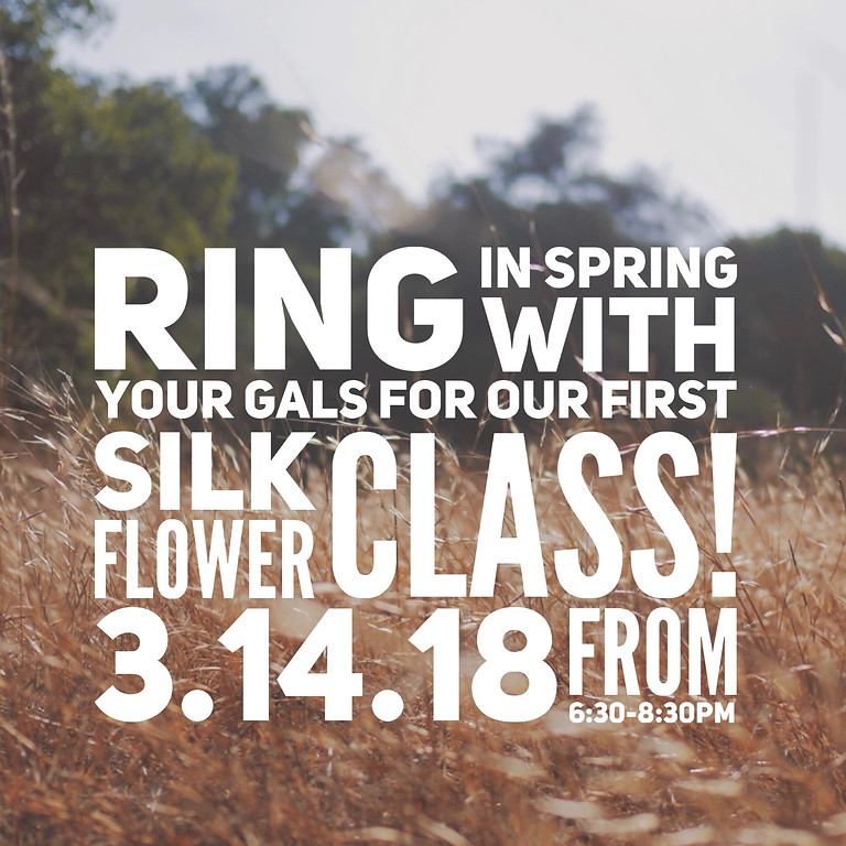 Spring Silk Floral Arranging Class