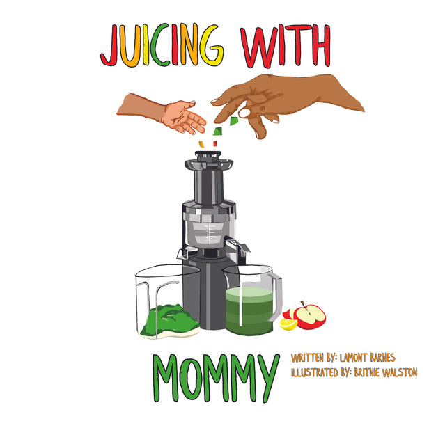 Juicing With Mommy Children's Book.jpg
