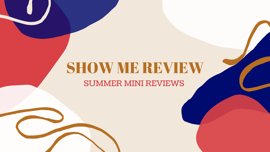 Mini-Reviews: End of Summer 2021