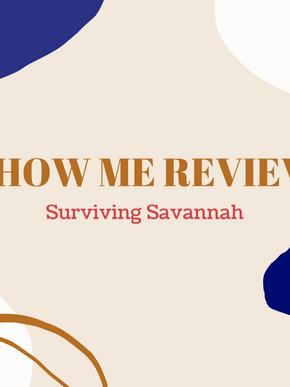 Review: Surviving Savannah